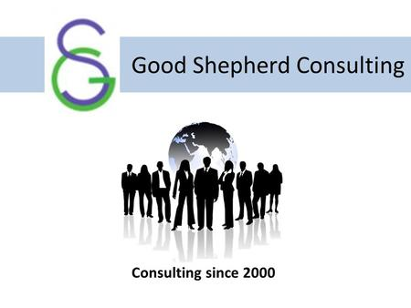 Good Shepherd Consulting Consulting since 2000. Our Profile Good shepherd Consulting (GSC) was founded in the year 2000, initially it started as HR consulting.