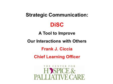 DiSC Strategic Communication: A Tool to Improve