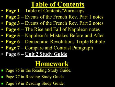 Table of Contents Page 1 – Table of Contents/Warm-ups Page 2 – Events of the French Rev. Part 1 notes Page 3 – Events of the French Rev. Part 2 notes.