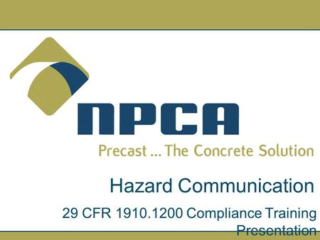 Hazard Communication 29 CFR 1910.1200 Compliance Training Presentation.