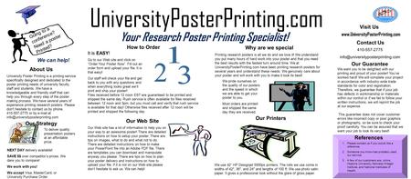 Your Research Poster Printing Specialist! Printing research posters is all we do and we love it! We understand you put many hours of hard work into your.