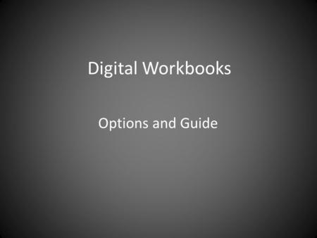 Digital Workbooks Options and Guide. Microsoft Office - Publisher If you use PC's rather than Macs then 'Publisher' is part of the Microsoft Office Software.