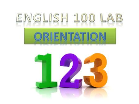 English 100 Lab Description Corequisite: English 100 (Unless student is repeating the lab.) Prerequisite for English 1A 1 unit / PASS or NO PASS Class.