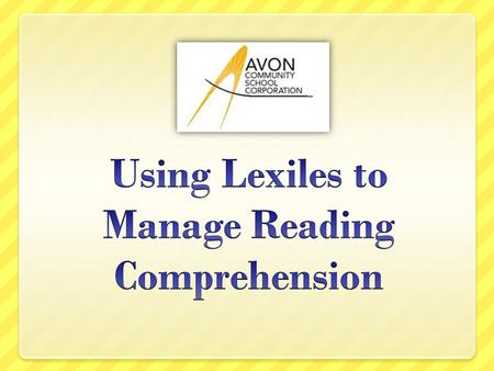 Intended Accomplishments Deepen understanding of Lexiles Explore possible applications for Lexile resources Apply Lexile data to instructional practice.