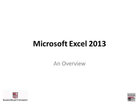 Microsoft Excel 2013 An Overview. Environment Quick Access Toolbar Customizable toolbar for one-click shortcuts Tabs Backstage View Tools located outside.