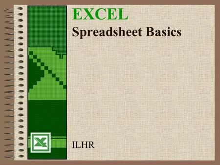 EXCEL Spreadsheet Basics