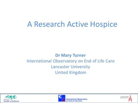 A Research Active Hospice