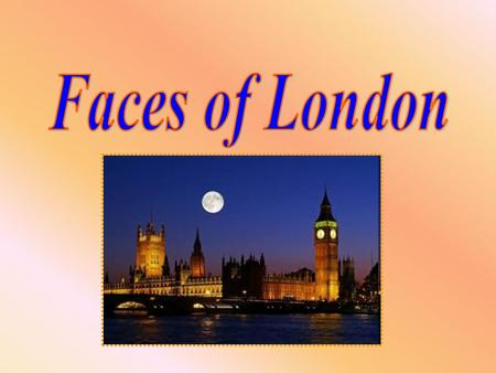 Faces of London.