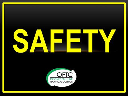 SAFETY. WHAT IS IT ? Definition – The condition of being safe. Freedom from danger, risk or injury Something we learn? Who? Something we see? When? A.