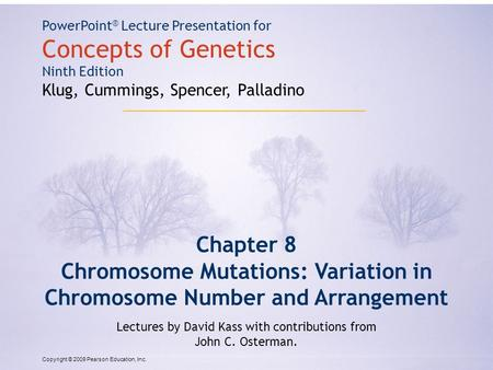 Chromosome Mutations: Variation in Chromosome Number and Arrangement