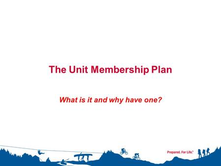 The Unit Membership Plan What is it and why have one?