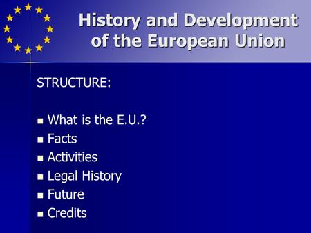 History and Development of the European Union
