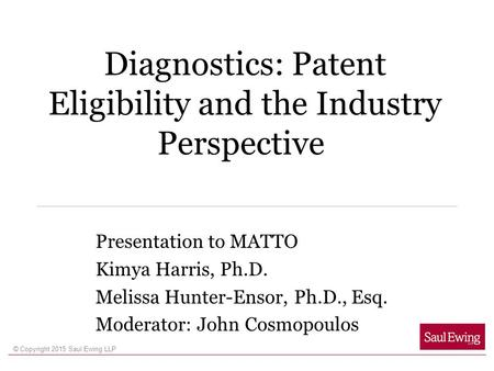 Diagnostics: Patent Eligibility and the Industry Perspective