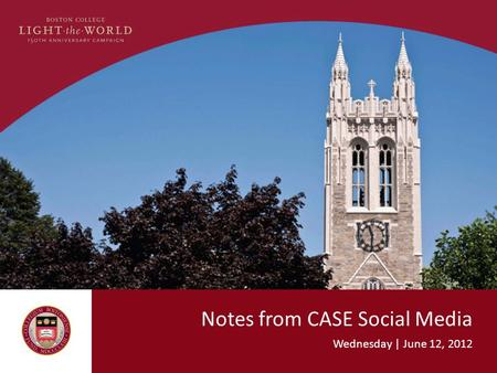 Notes from CASE Social Media Wednesday | June 12, 2012.