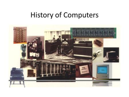 History of Computers.