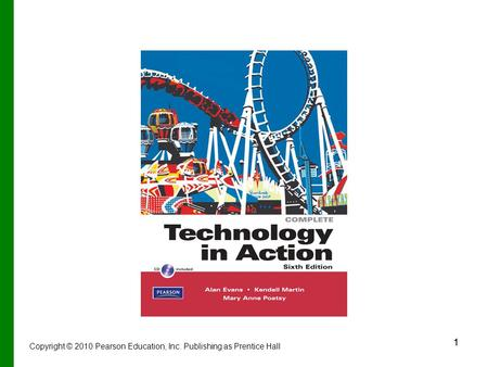 11 Copyright © 2010 Pearson Education, Inc. Publishing as Prentice Hall.