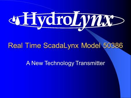 A New Technology Transmitter Real Time ScadaLynx Model 50386.