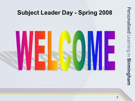 0 Subject Leader Day - Spring 2008. 1 Agenda 09:15 – 10:30 Introduction to APP Using the APP materials for writing 10:30 – 10:45 Break 10:45 – 12:00Using.