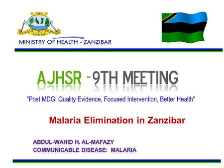 Malaria Elimination in Zanzibar. Introduction Dramatic declines in malaria morbidity and mortality over the last decade (prevalence remained