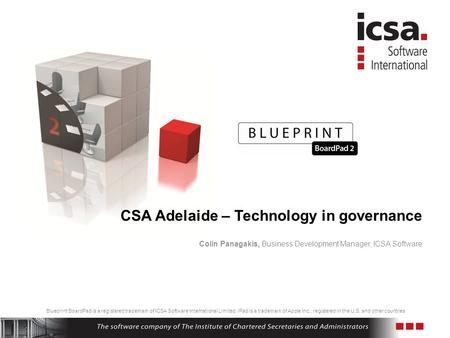 Blueprint BoardPad is a registered trademark of ICSA Software International Limited. iPad is a trademark of Apple Inc., registered in the U.S. and other.