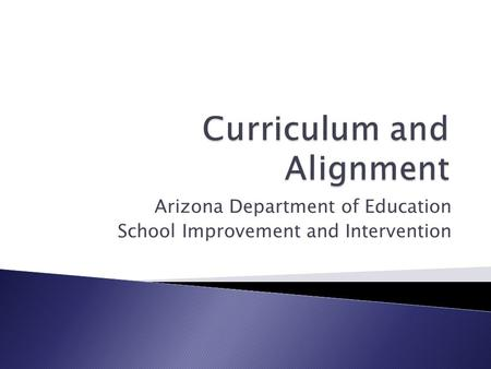 Arizona Department of Education School Improvement and Intervention.