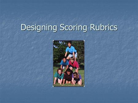 Designing Scoring Rubrics. What is a Rubric? Guidelines by which a product is judged Guidelines by which a product is judged Explain the standards for.