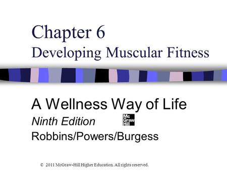 Chapter 6 Developing Muscular Fitness