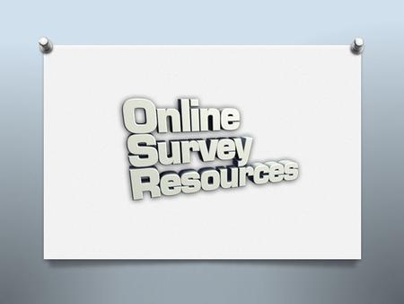Resource is divided into 8 parts: 1. Part 1 – What Makes a Good Questionnaire 2. Part 2 – Installing Survey Software 3. Part 3 – Creating the First Survey.