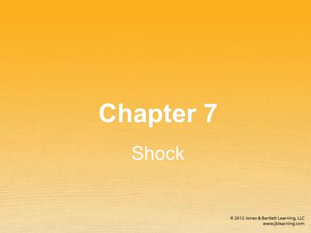 Chapter 7 Shock. Introduction to Shock Perfusion Adequate blood and oxygen are provided to all cells in the body. Hypoperfusion The cardiovascular system.