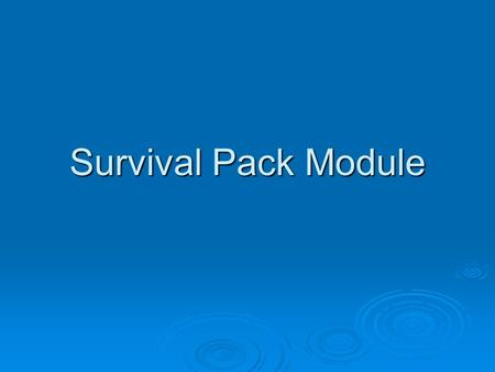 Survival Pack Module. What is Facilitation??? In small groups come up with a quick definition of what you believe facilitation is all about.