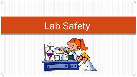 Lab Safety. Accidents Occur When You Least Expect Them Could these have been prevented?