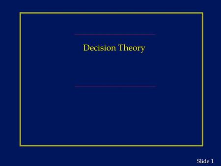 Decision Theory.