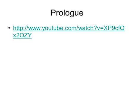 Prologue x2OZYhttp://www.<strong>youtube</strong>.com/watch?v=XP9cfQ x2OZY.