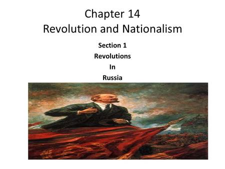 Chapter 14 Revolution and Nationalism