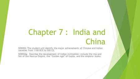 Chapter 7 : India and China