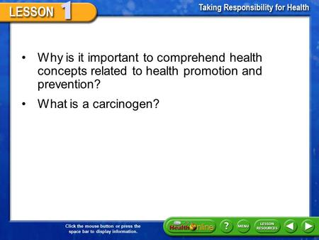 Why is it important to comprehend health concepts related to health promotion and prevention? What is a carcinogen?
