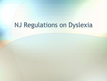 NJ Regulations on Dyslexia. CHAPTER 105 AN ACT concerning professional development for public school employees and supplementing chapter 6 of Title 18A.