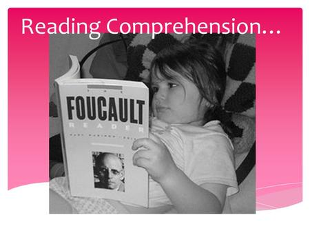 Reading Comprehension…