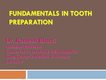Fundamentals in Tooth Preparation