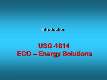 1 Introduction USG-1814 ECO – Energy Solutions. 2 Solar thermal energy applications.