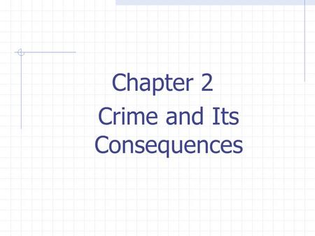 Crime and Its Consequences