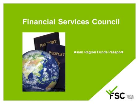 Financial Services Council Asian Region Funds Passport.