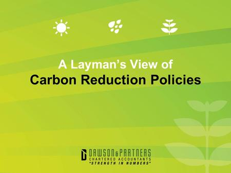 A Layman's View of Carbon Reduction Policies. Overview History of climate change policy debate Projected impacts Australian Government's response Opposition.