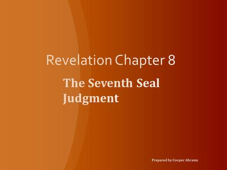 The Seventh Seal Judgment