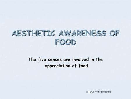 AESTHETIC AWARENESS OF FOOD