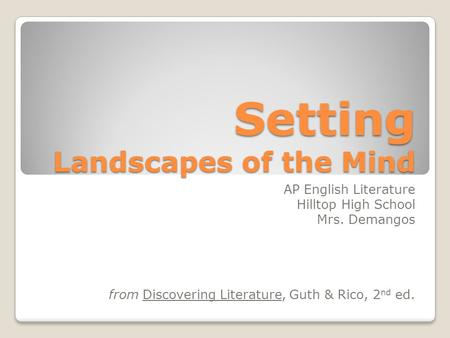 Setting Landscapes of the Mind