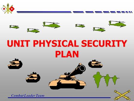 UNIT PHYSICAL SECURITY PLAN