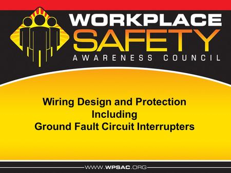 Wiring Design and Protection Including Ground Fault Circuit Interrupters.