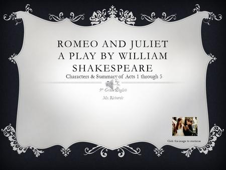 Romeo and Juliet A Play by William Shakespeare