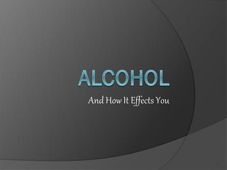 And How It Effects You. What Happens When You Drink  When you take a drink, about 20% of the alcohol is absorbed in your stomach; the remaining 80% is.